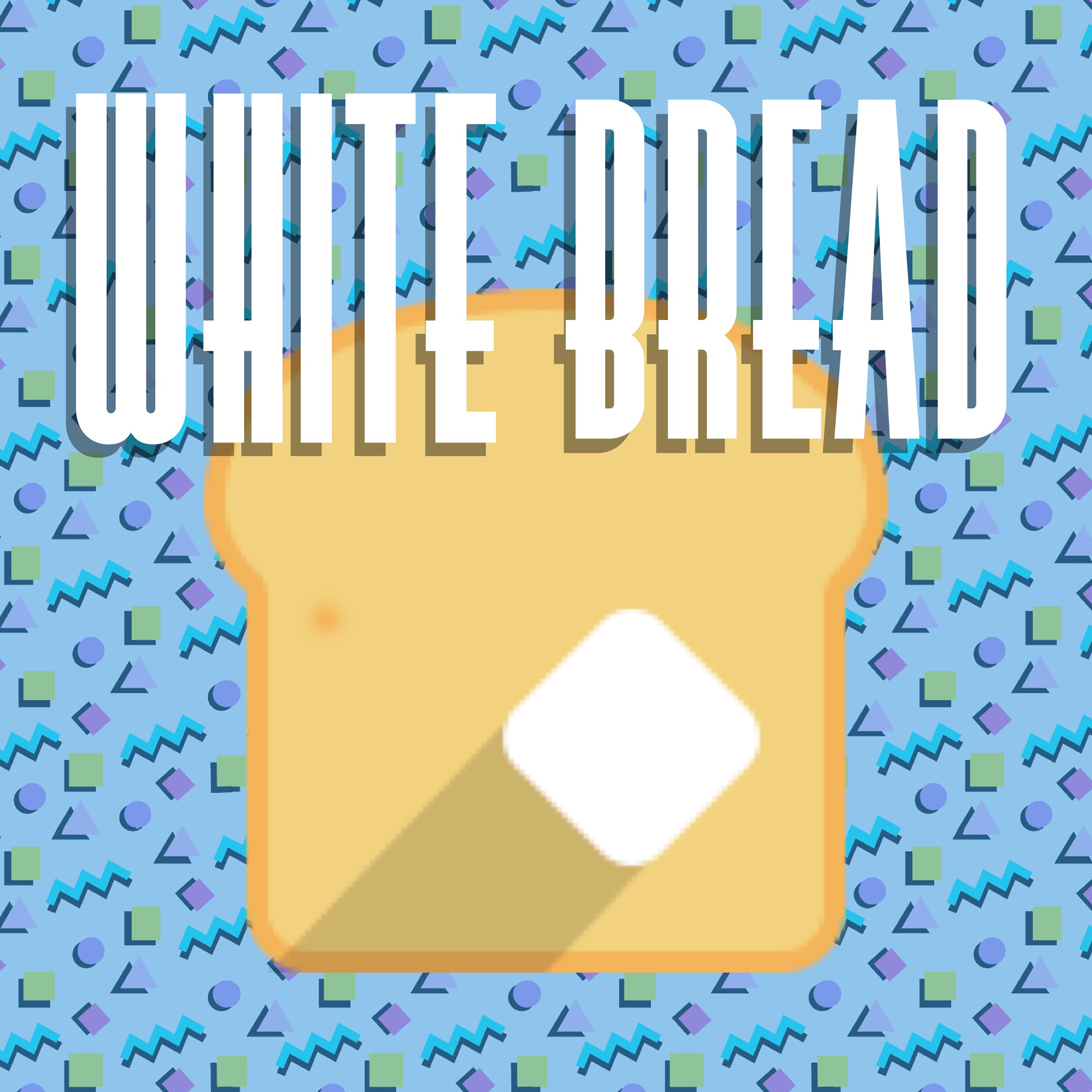 White Bread Podcast