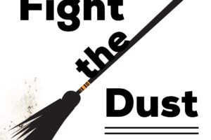 Fight the Dust